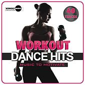 Workout Dance Hits. Music To Motivate - EP by Various Artists