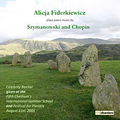 Szymanowski & Chopin: Piano Music by Alicja Fiderkiewicz