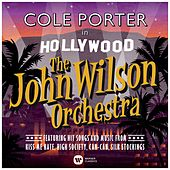 Play & Download Cole Porter in Hollywood by John Wilson Orchestra | Napster