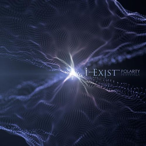 Play & Download Polarity by I-Exist | Napster