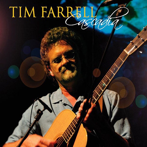 Play & Download Cascadia by Tim Farrell | Napster