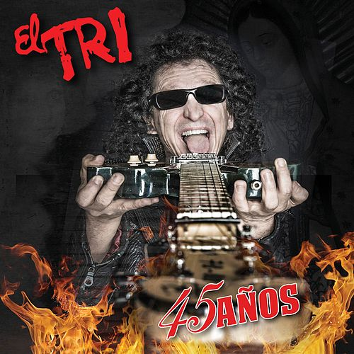 Play & Download 45 Años by El Tri | Napster