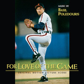 Play & Download For Love Of The Game by Basil Poledouris | Napster