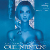 Play & Download Cruel Intentions by John Ottman | Napster