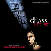 Play & Download The Glass House by Christopher Young | Napster