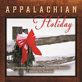 Appalachian Holiday by Jim Hendricks