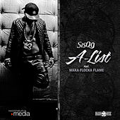A-List (feat. Waka Flocka Flame) by Sisqó