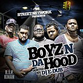 Play & Download Street Network Presents: Boyz n da Hood (Hosted by DJ E Dub) by Boyz N Da Hood | Napster