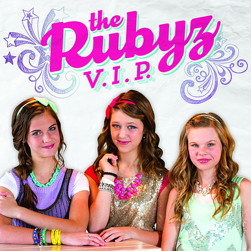 Vip by The Rubyz