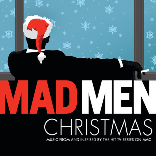 Mad Men Christmas: Music From And Inspired By The Hit Series On AMC by Various Artists