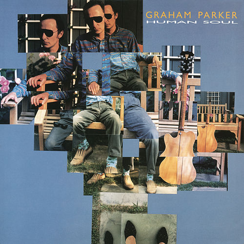Play & Download Human Soul (Bonus Track Version) by Graham Parker | Napster