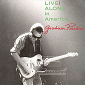 Play & Download Live! Alone in America by Graham Parker | Napster