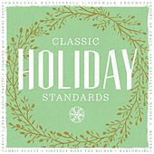 Classic Holiday Standards by Various Artists