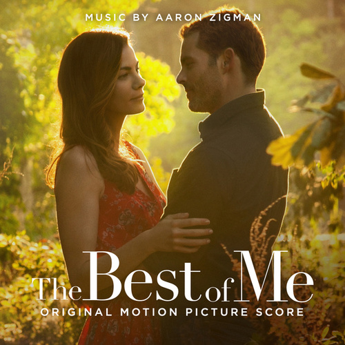 Play & Download The Best Of Me by Aaron Zigman | Napster