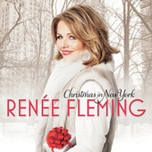 Play & Download Christmas In New York by Renée Fleming | Napster