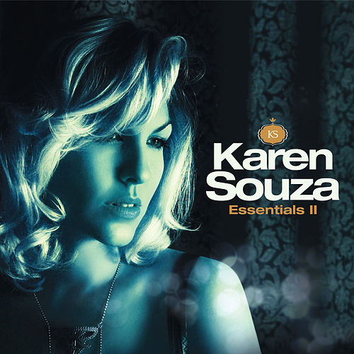 Play & Download Essentials II by Karen Souza | Napster