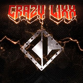 Play & Download Crazy Lixx by Crazy Lixx | Napster