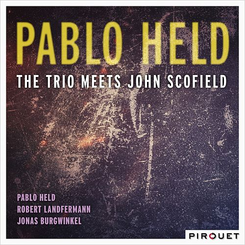 Play & Download The Trio Meets John Scofield by John Scofield | Napster