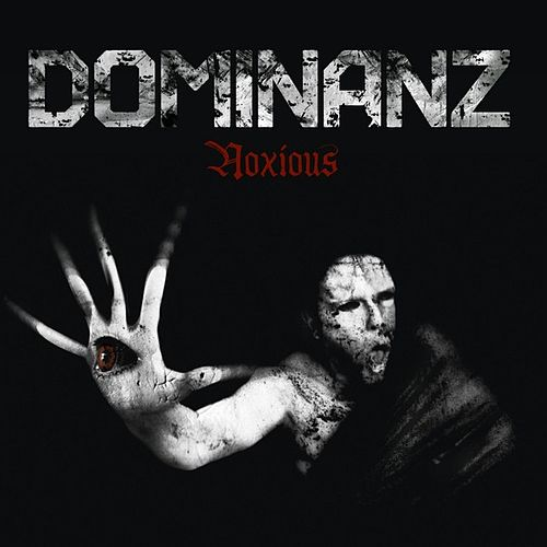Play & Download Noxious by Dominanz | Napster