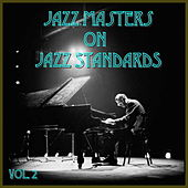 Jazz Masters on Jazz Standards, Vol. 2 by Various Artists