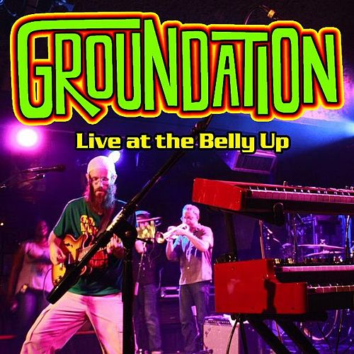 Play & Download Live at the Belly Up by Groundation | Napster