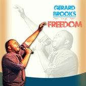 Praise Worship Warfare Freedom!! by Gerard Brooks