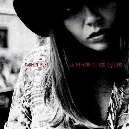 La Mansión De Los Espejos de Carmen Boza