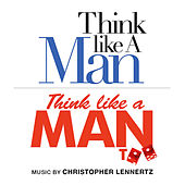 Play & Download The Essential Think Like a Man: Original Music from Think Like a Man and Think Like a Man Too by Christopher Lennertz | Napster