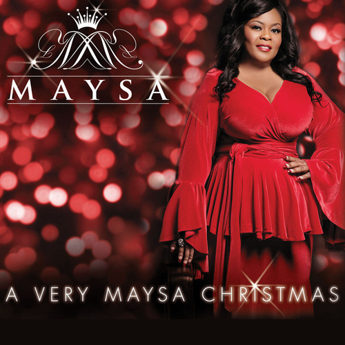 Play & Download A Very Maysa Christmas by Maysa | Napster