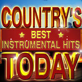 Play & Download Country's Best Instrumental Hits Today by Various Artists | Napster