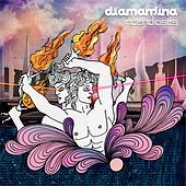 Play & Download Incendioses by Diamantina | Napster