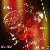 Soul Jazz Blues Vol. 2 by Various Artists