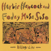 Play & Download Village Life by Herbie Hancock | Napster