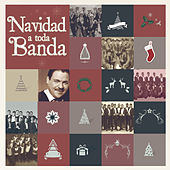 Play & Download Navidad a Toda Banda by Various Artists | Napster