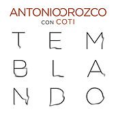 Play & Download Temblando by Antonio Orozco | Napster