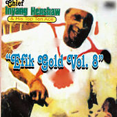 Efik Gold, Vol. 8 by Chief Inyang Henshaw