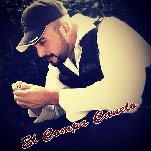 Play & Download No Se Quebrara El Viejon by El Compa Canelo | Napster