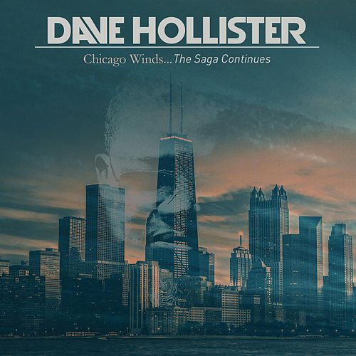 Play & Download Chicago Winds...The Saga Continues by Dave Hollister | Napster