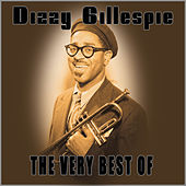 The Very Best Of by Dizzy Gillespie