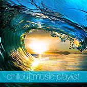Chillout Music Playlist by Various Artists
