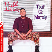 Tout Cé Mately (Digitally Remastered) by Michel Martelly