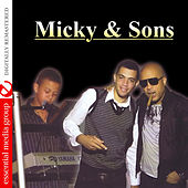 Play & Download Micky & Sons (Digitally Remastered) by Michel Martelly | Napster