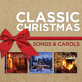 Classic Christmas Songs And Carols by Various Artists