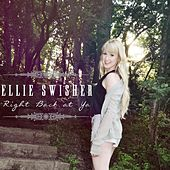 Right Back At Ya by Ellie Swisher