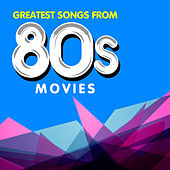 Play & Download Greatest Songs from 80s Movies by The Hollywood Soundtrack Band | Napster