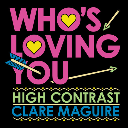 Who's Loving You von High Contrast