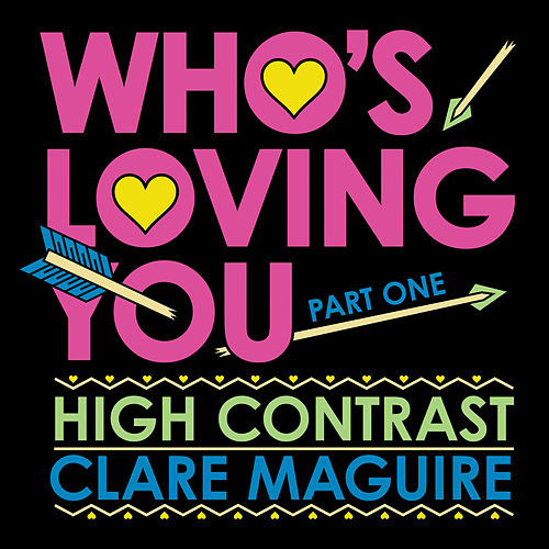 Who's Loving You (Part 1) von High Contrast
