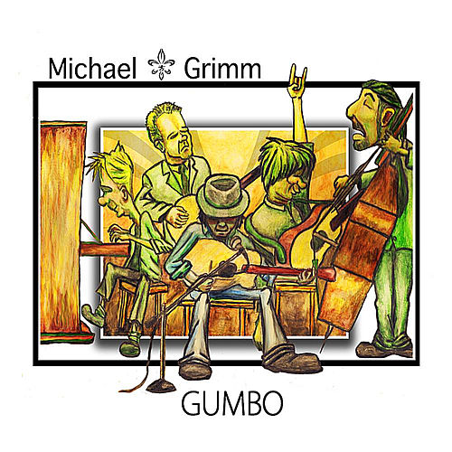 Play & Download Gumbo by Michael Grimm | Napster