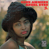 Play & Download Angel Eyes by Gene Ammons | Napster
