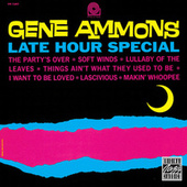 Play & Download Late Hour Special by Gene Ammons | Napster